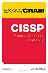 CISSP Practice Questions Exam Cram (4th Edition)