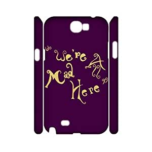 HFHFcase Wholesale 3D-printed Cover Case for Samsung Galaxy Note2 N7100, We're All Mad Here 3D Samsung Galaxy Note2 N7100 DIY Case