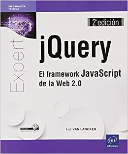 El Framework JavaScript De La Web 2.0 - 2ª Edición: Amazon.es: Luc van Lancker: Libros