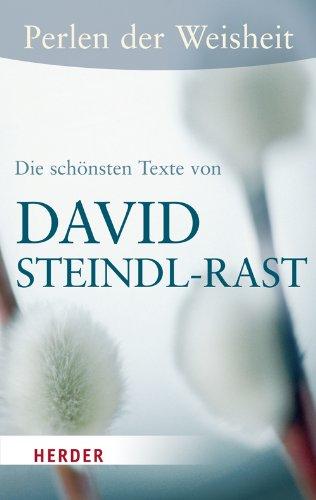 Perlen der Weisheit - Die schönsten Texte von David Steindl-Rast (HERDER spektrum)