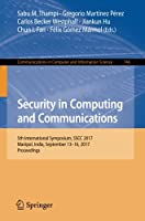 Security in Computing and Communications: 5th International Symposium Front Cover