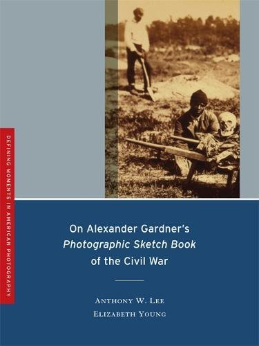 Soon after Alexander Gardner's Photographic Sketch Bookwas published, in 1866, it became the Civil War's best-known visual record and helped define how viewers, then and in subsequent generations, would come to know the war. Gardner's classic also...