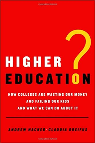 In Education Follow Money >> Higher Education How Colleges Are Wasting Our Money And Failing