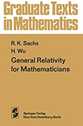 General Relativity for Mathematicians (Graduate Texts in Mathematics)