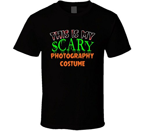 This is My Scary Photography Halloween Funny Custom Job T Shirt M -