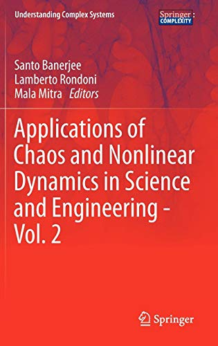 Applications of Chaos and Nonlinear Dynamics in Science and Engineering - Vol. 2 (Understanding Complex Systems)