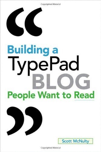 [PDF] Building a TypePad Blog People Want to Read Free Download | Publisher : Peachpit Press | Category : Computers & Internet | ISBN 10 : 0321624513 | ISBN 13 : 9780321624512