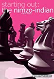 Starting Out: The Nimzo-indian (starting Out - Everyman Chess)-Chris Ward