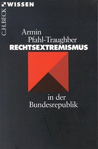 Rechtsextremismus in der Bundesrepublik (Beck Reihe Wissen)