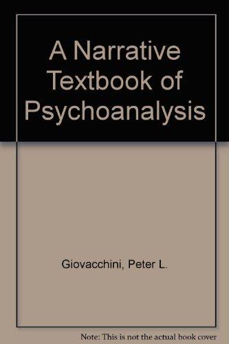 A Narrative Textbook of Psychoanalysis
