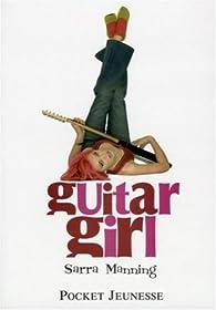 Guitar Girl par Sarra Manning