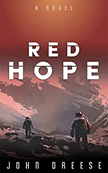 Red Hope: (Book 1) by [Dreese, John]
