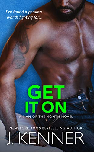 Get It On: Tyree and Eva (Man of the Month Book 5) (Parker The Martini Edition)