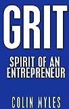 GRIT: Spirit of an entrepreneur
