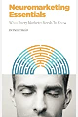 Neuromarketing Essentials: What Every Marketer Needs to Know (NMSBA) (Volume 3) Paperback