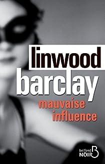 Mauvaise influence par Barclay