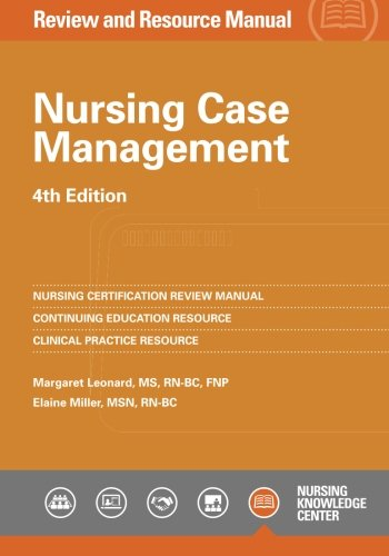 Nursing Case Management Review and Resource Manual, 4th Edition by American Nurses Credentialing Center