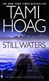 Still Waters, Tami Hoag, 0613224450