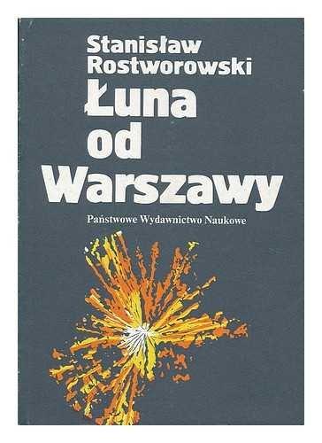 Łuna od Warszawy (Polish Edition)
