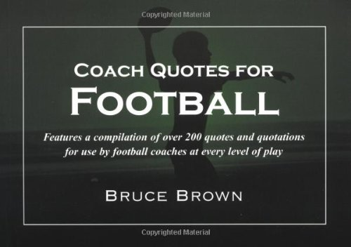 coach quotes for football a compilation of quotes and 読書メーター
