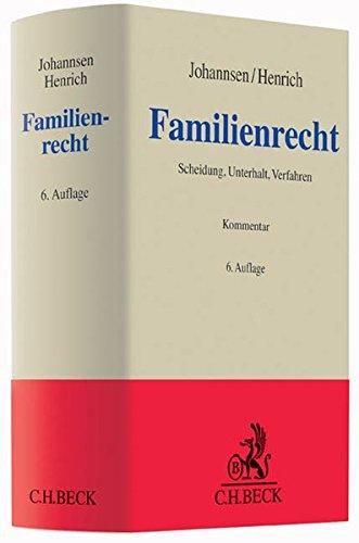 Familienrecht: Scheidung, Unterhalt, Verfahren