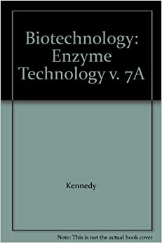 Book Biotechnology: Enzyme Technology v. 7A (Rehm/Reed: Biotechnology)