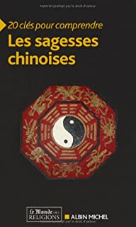 Les sagesses chinoises, Collectif