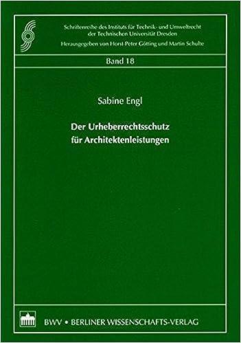 Der Urheberrechtsschutz Fur Architektenleistungen Schriftenreihe Des