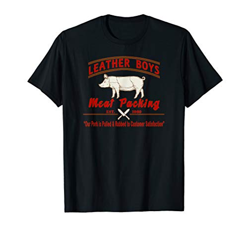 LEATHER BOYS MEAT PACKING Est. 1969 Gay Humor / Kink T Shirt