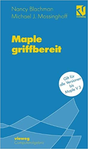 Maple griffbereit: Alle Versionen bis Maple V 3 (German Edition)