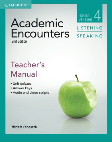 Academic Encounters Level 4 Teacher's Manual Listening and Speaking: Human Behavior