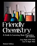 img - for Friendly Chemistry Student Edition: A Guide to Learning Basic Chemistry book / textbook / text book