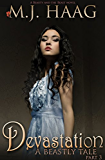 Devastation: A Beauty and the Beast Novel (A Beastly Tale Book 3)