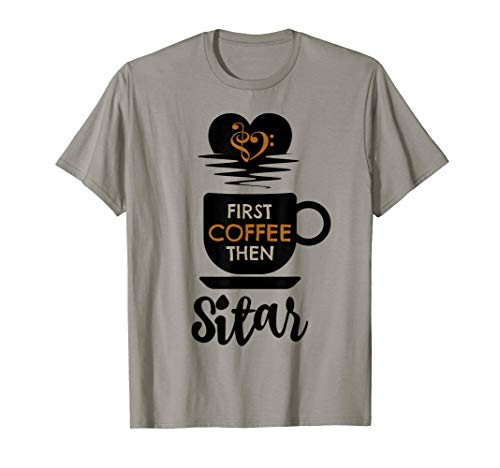 First Coffee Then Sitar Indian Music Lover Bass Clef Heart Sitarist T-Shirt