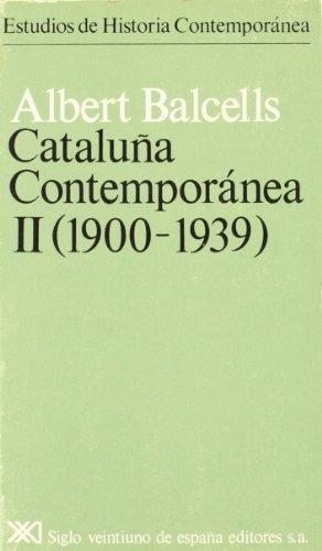 Cataluña contemporánea (Estudios de historia contemporánea) (Spanish Edition)