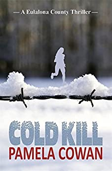 Cold Kill by [Cowan, Pamela]