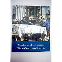 """""""El lavatorio"""" de Jacopo Tintoretto. Una obra maestra"""
