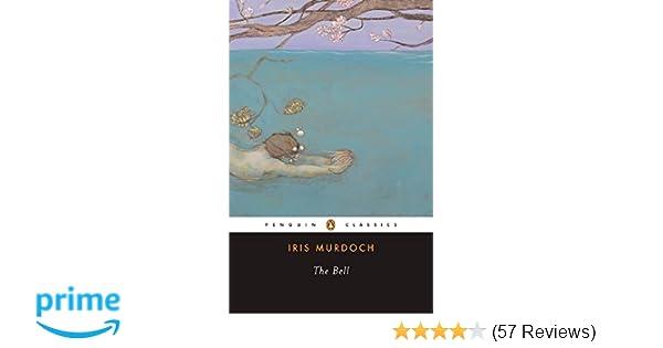 The Bell (Penguin Twentieth-Century Classics): Iris Murdoch, A  S