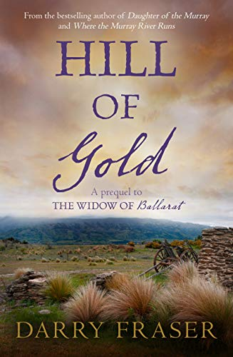 Hill of Gold by Darry Fraser