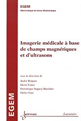Imagerie médicale à base de champ magnétique et d'ultrasons