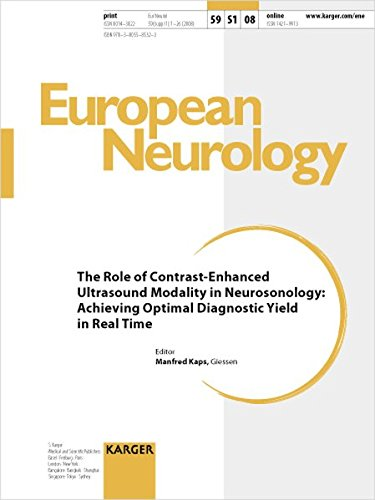 The Role of Contrast-Enhanced Ultrasound Modality in Neurosonology: Achieving Optimal Diagnostic Yield in Real Time (European Neurology) PDF