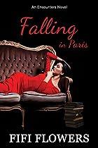 Falling In Paris (encounters Book 3)