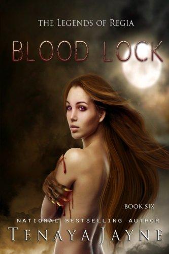 Download Blood Lock (The Legends of Regia) (Volume 6) PDF