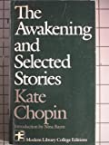 The Awakening, and Selected Stories, Chopin, Kate, 0394326679