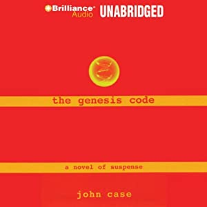 The Genesis Code Audiobook by John Case Narrated by Dick Hill