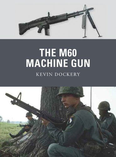 The M60 Machine Gun (Weapon Book 20)