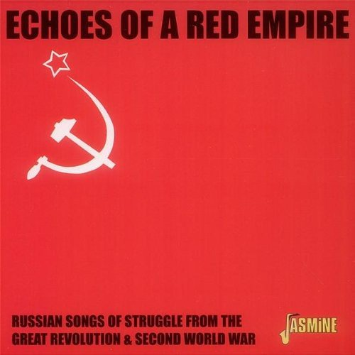 Echoes Of A Red Empire - Russian...