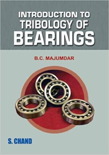 B. C. Majumdar - Introduction To Tribology Of Bearings