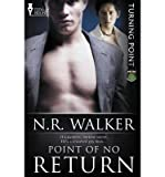 [ Turning Point: Point of No Return by Walker, N R ( Author ) Oct-2013 Paperback ] Livre Pdf/ePub eBook