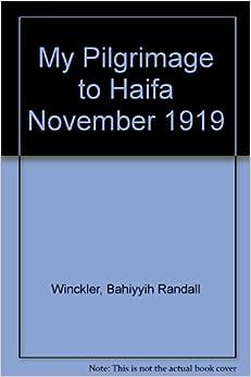 My Pilgrimage to Haifa: November 1919